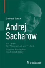 Andrej Sacharow - Gennady Gorelik, Helmut Rotter (translator)