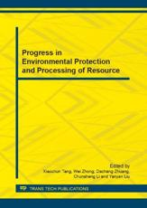Progress in Environmental Protection and Processing of Resource