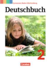 Deutschbuch 2: 6. Schuljahr. Schülerbuch Gymnasium Baden-Württemberg - Eger, Georg