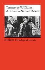 A Streetcar Named Desire (English and German edition)