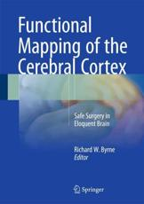 ISBN: 9783319233826 - Functional Mapping of the Cerebral Cortex 2016