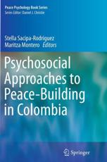 ISBN: 9783319355429 - Psychosocial Approaches to Peace-Building in Colombia