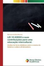 LEI 10.639\03 e suas contribuições para uma educação intercultural: - da Silva Barroso, Marlisson