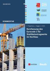 Kurzfassung Des Eurocode 2 Für Stahlbetontragwerkeim Hochbau - Von Frank Fingerloos, Josef Hegger, Konrad Zilch - Deutscher Beton- und Bautechnik-Verein e.V. (editor)