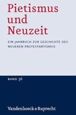 Pietismus Und Neuzeit Band 36 Â 2010 - Frank StÃ
