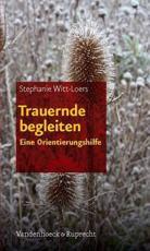 Trauernde Begleiten - Stephanie Witt-Loers (author)
