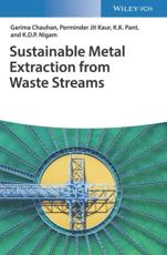 Sustainable Metal Extraction from Waste Streams