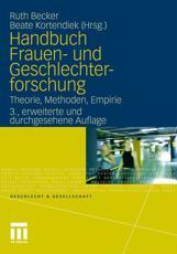 Handbuch Frauen- Und Geschlechter-Forschung - Ruth Becker, Beate Kortendiek, Barbara Budrich