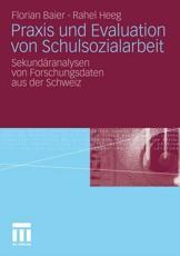 Praxis Und Evaluation Von Schulsozialarbeit - Florian Baier (author), Rahel Heeg (author)
