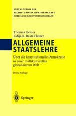 Allgemeine Staatslehre Abteilung Rechtswissenschaft - Thomas Fleiner (author), Lidija Basta Fleiner (author)