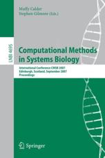 Computational Methods in Systems Biology Lecture Notes in Bioinformatics