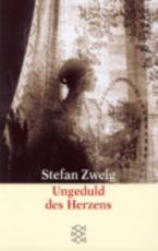 Ungeduld Des Herzens - Stefan Zweig (author)