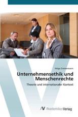 Unternehmensethik Und Menschenrechte - Zimmermann Helge