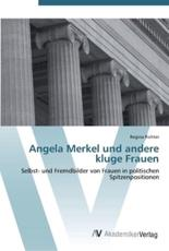 Angela Merkel und andere kluge Frauen - Richter, Regina