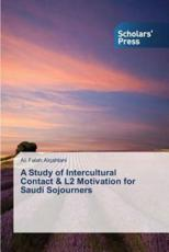 A Study of Intercultural Contact & L2 Motivation for Saudi Sojourners