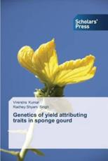 Genetics of Yield Attributing Traits in Sponge Gourd