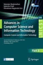 Advances in Computer Science and Information Technology. Computer Science and Information Technology - Natarajan Meghanathan (editor), Nabendu Chaki (editor), Dhinaharan Nagamalai (editor)