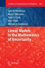 Linear Models in the Mathematics of Uncertainty