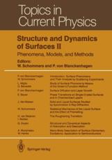 Structure and Dynamics of Surfaces II