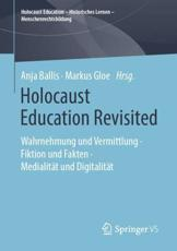 Holocaust Education Revisited