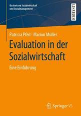 Evaluation in Der Sozialwirtschaft - Patricia Pfeil (author), Marion Müller (author)
