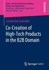 Co-Creation of High-Tech Products in the B2B Domain