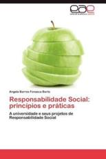 Responsabilidade Social: Principios E Praticas - Barros Fonseca Berto, Angela
