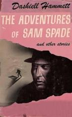Adventures of Sam Spade and other stories