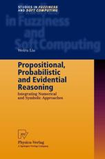 Propositional, Probabilistic and Evidential Reasoning