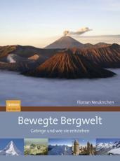 Bewegte Bergwelt - Florian Neukirchen (author)