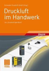 Druckluft Im Handwerk - Schneider Druckluft GmbH (editor)