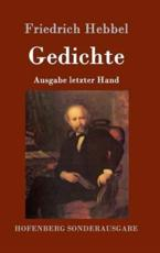 Gedichte - Friedrich Hebbel