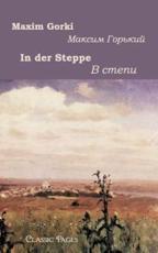 In Der Steppe - Gorki, Maxim