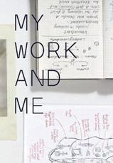 My Work and Me - John Baldessari, Susanne Pfeffer