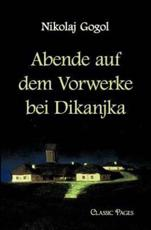 Abende Auf Dem Vorwerke Bei Dikanjka - Gogol, N. W.