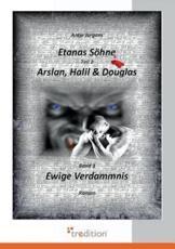 Etanas Sohne - Band 3 - Ewige Verdammnis - Jurgens, Antje