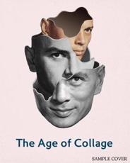 The Age of Collage: volume 2