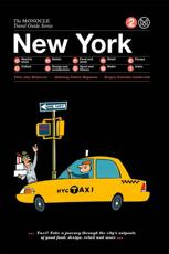 The Monocle Travel Guide to New York (Updated Version)