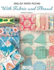 English Paper Piecing - With Fabric and Thread