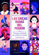Las Chicas Rudas Del Pasado - Mackenzie Lee (author)