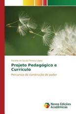 Projeto Pedagógico e Currículo - de Sousa Pereira Lopes Rosana