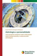 Astrologia e personalidade - Grangeiro Rodrigues, Paulo Roberto