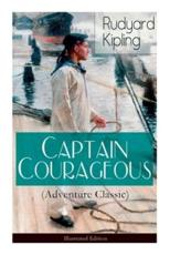 Captain Courageous (Adventure Classic) - Illustrated Edition