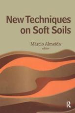 New Techniques on Soft Soils - Marcio de Souza Soares de Almeida