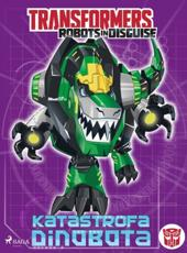 Transformers - Robots in Disguise - Katastrofa Dinobota