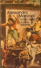 Storia Della Colonna Infame - Alessandro Manzoni (author)