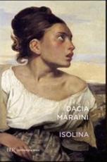 Isolina - Dacia Maraini (author)