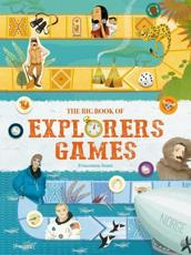 The Big Book of Explorers Games