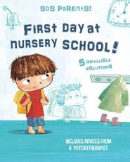 First Day at Nursery School - SOS Parents