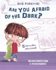Are You Afraid of the Dark? SOS Parents